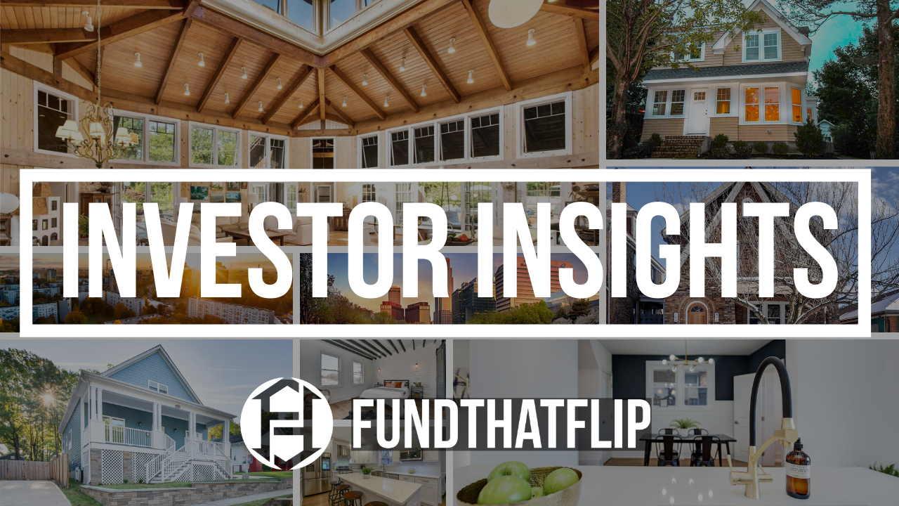 On episode 15 of Investor Insights, Fund That Flip investor, Tom Loucks joins Matt to discuss his investing story, COVID-19, and more. Tune in now!